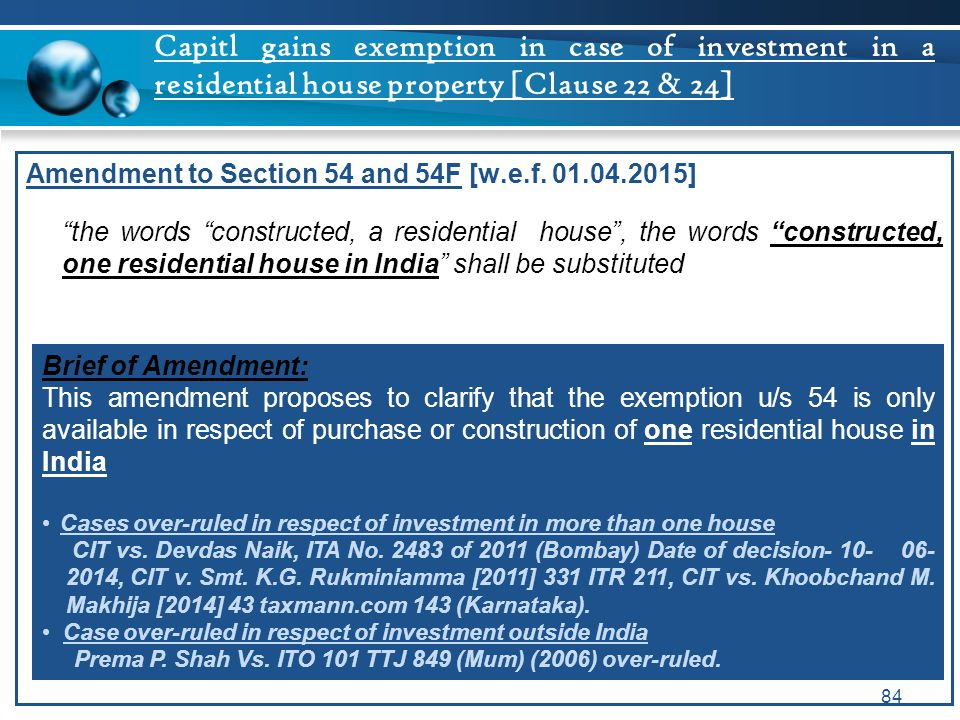 Capitl gains exemption in case of investment in a residential house property [Clause 22 & 24]